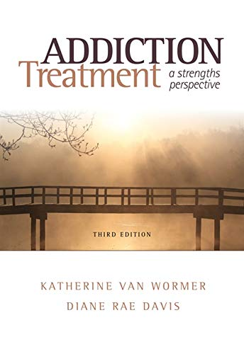 (Addiction Treatment: A Strengths Perspective (Substance Abuse))