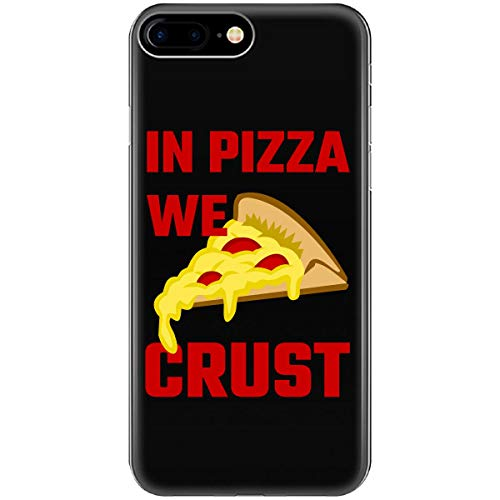 in Pizza We Crust Food Cheese Chef Restaurant - Phone Case Fits iPhone 6 6s 7 - Restaurant Pizza Crust