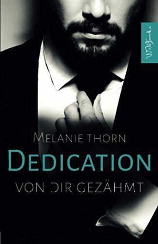 Dedication: Von dir gezähmt (Mercer, Band 3)