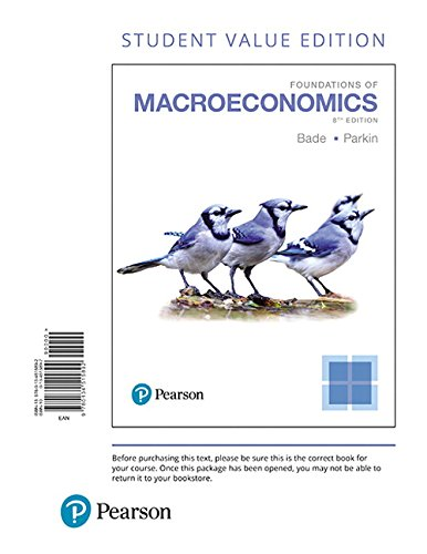 Foundations of Macroeconomics, Student Value Edition (8th Edition)