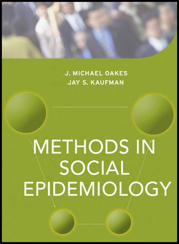 Methods in Social Epidemiology (Public Health/Epidemiology and Biostatistics)
