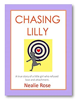Chasing Lilly by [Rose, Nealie]