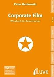 Corporate Film. Workbook für Filmemacher