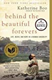 Behind the Beautiful Forevers (Paperback)--by Katherine Boo [2014 Edition]
