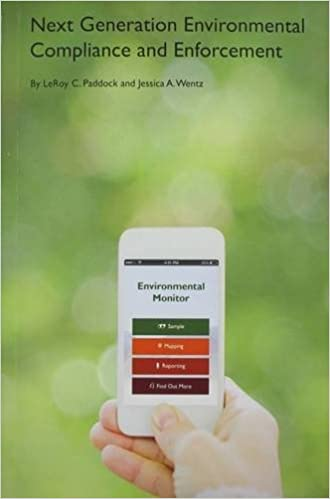 Next Generation Environmental Compliance and Enforcement (Environmental Law  Institute) 1st Edition