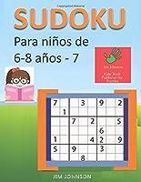 Sudoku Para Niños De 6 - 8 Años - Lleva Los
