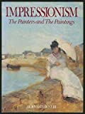 img - for Impressionism: The Painters and the Paintings book / textbook / text book