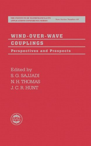 Wind-over-Wave Couplings: Perspectives and Prospects (Institute of Mathematics and its Applications Conference Series)