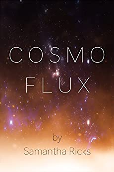 Cosmoflux (English Edition) de [Ricks, Samantha]