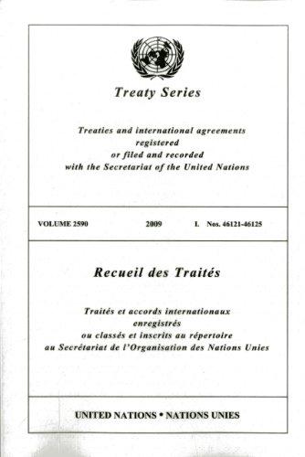 Treaty Series 2590 2009 I: Nos.46121-46125 (Multilingual Edition)