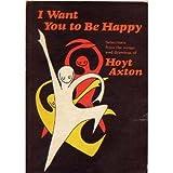 I Want You to Be Happy, Hoyt Axton, 0883960397