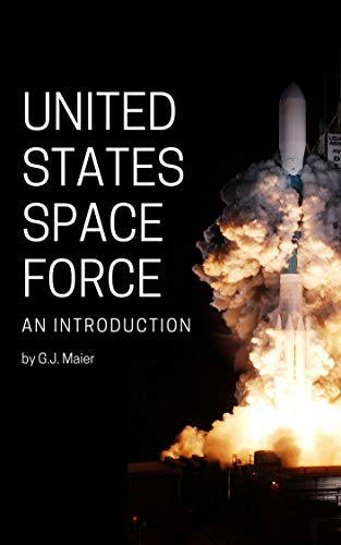 United States Space Force, An -
