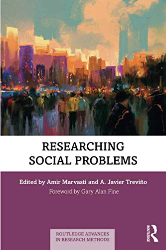 Researching Social Problems (Routledge Advances in Research Methods)