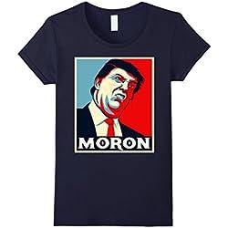 Womens Moron Anti Trump Funny Shirt Hate Donald Resistance Tshirt Large Navy