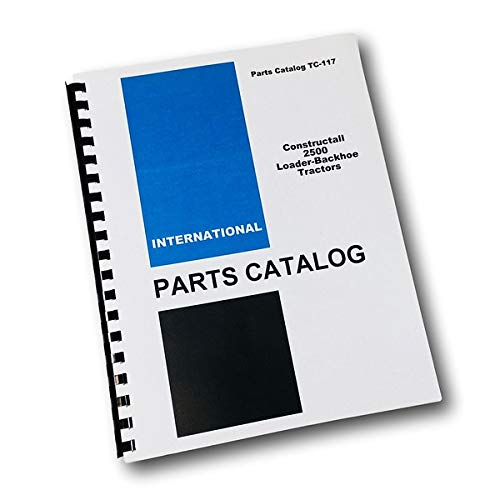 International Ih Constructall 2500 Loader Backhoe Tractor Parts Manual Catalog