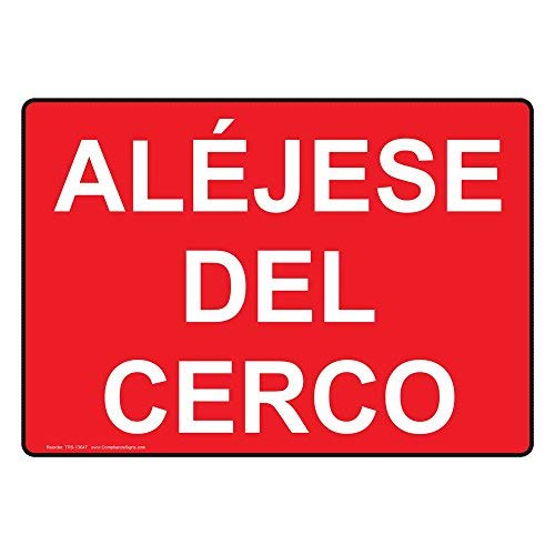 aljese-del-cerco-sign-with-spanish-text-red-safety-label-decal-sticker-vinyl-label-18-x-24-inches