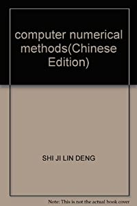Paperback computer numerical methods(Chinese Edition) Book