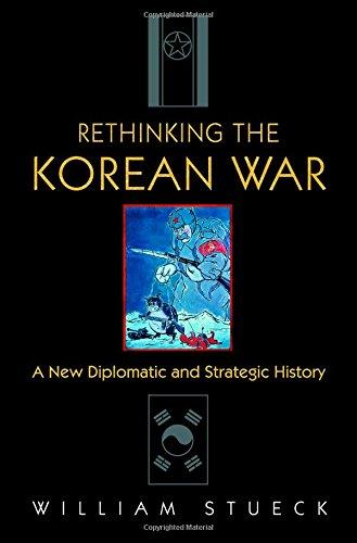 Rethinking The Korean War: A New Diplomatic And Strategic History