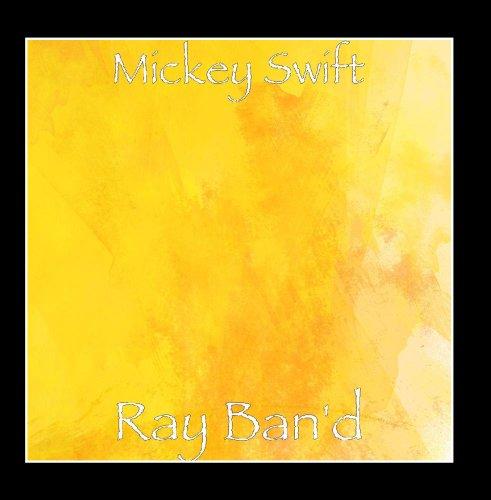 Ray Ban'd - Ban Ray