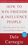 How to Win Friends and Influence People, Dale Carnegie, 0671027034