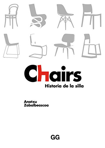 Chairs: Historia de la silla (Spanish Edition) - Kindle edition by ...