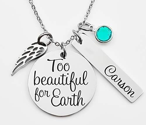 Engraved Memorial necklace, too beautiful for earth- Memorial Gift - personalized memorial gift - Remembrance Necklace - Infant loss - child loss awareness - Mommy of an angel (Beautiful Necklace Too For Earth)