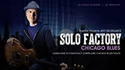 Solo Factory: Chicago Blues Guitar