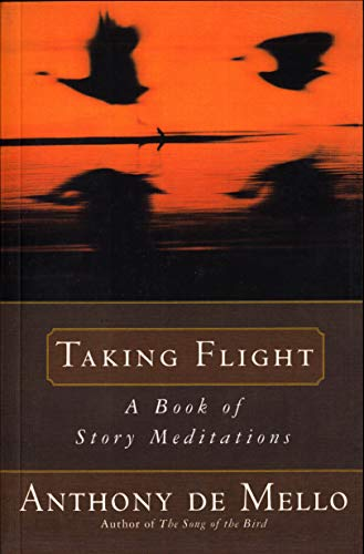 Taking Flight: A Book of Story Meditations