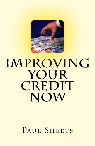 Improving Your Credit Now