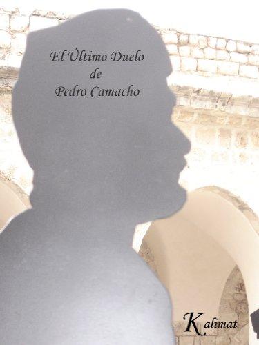 Descargar Libro El Último Duelo Pedro Camacho