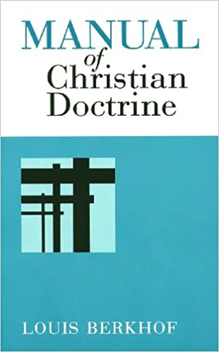 Image result for louis berkhof manual of christian doctrine