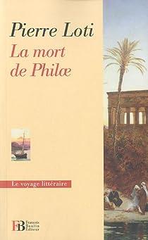 La mort de Philae par Loti