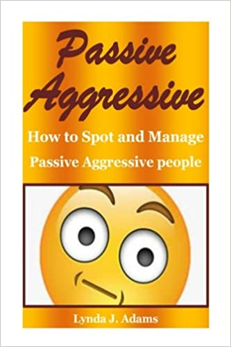 Amazon Passive Aggressive How To Spot And Manage Passive
