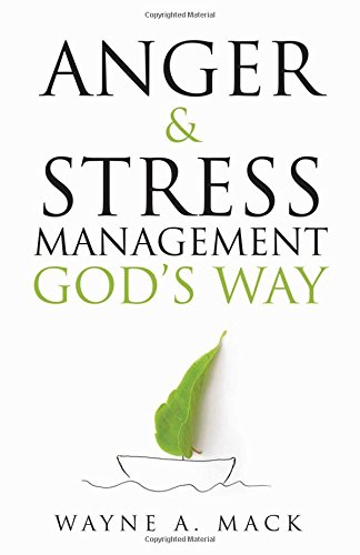 Anger and Stress Management God's Way