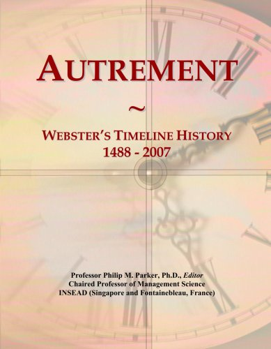 Autrement: Webster's Timeline History, 1488 - 2007