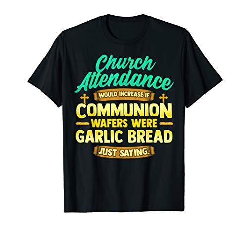 Garlic Bread T Shirt Communion Wafer