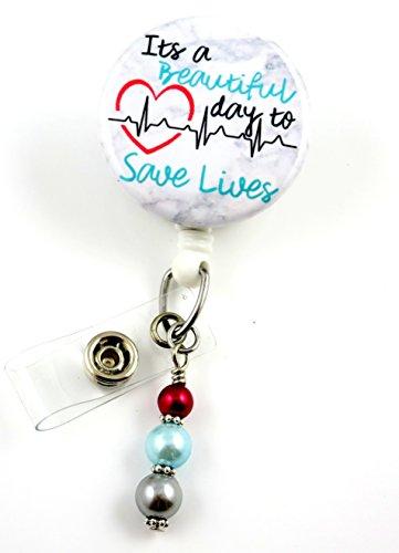 Nurse Badge (It's a Beautiful Day to Save Lives - Nurse Badge Reel - Retractable ID Badge Holder - Nurse Badge - Badge Clip - Badge Reels - Pediatric - RN - Name Badge Holder)