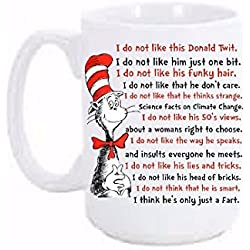 Trump Mug I Do not like this Donald Twit | Donald Trump Coffee Mug Cup | Anti Trump Mug 15 oz