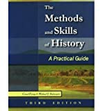 img - for The Methods & Skills of History: A Practical Guide (Paperback) - Common book / textbook / text book