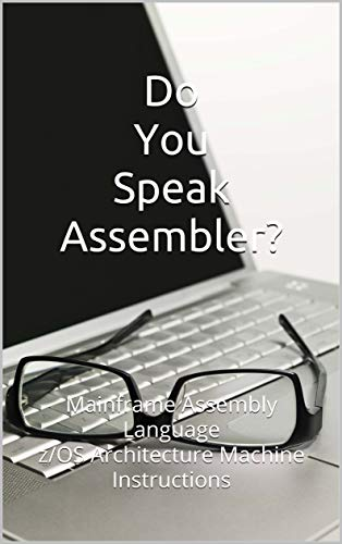 Amazon com: Do You Speak Assembler? : Mainframe Assembly