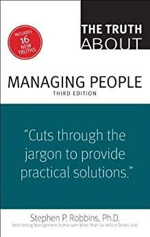 The Truth About Managing People by [Robbins, Stephen P.]