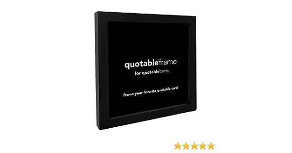 quotable frames