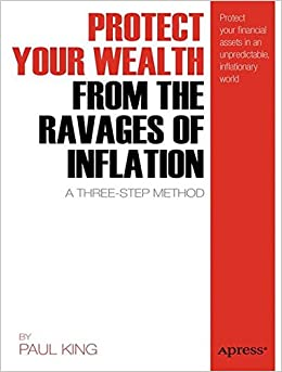 Book Protect Your Wealth from the Ravages of Inflation: A Three-Step Method