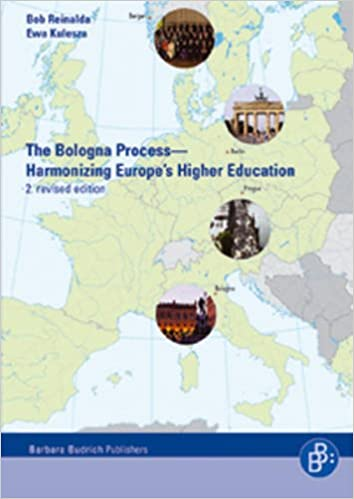 The Bologna Process: Harmonizing Europe's Higher Education - Including the Essential Original Texts