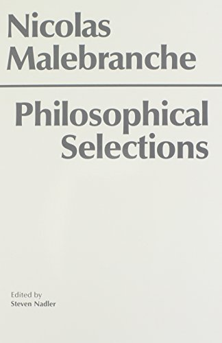 Malebranche: Philosophical Selections (Hackett Classics)