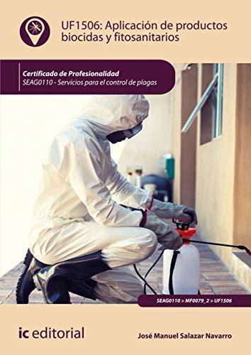 Aplicación de productos biocidas y fitosanitarios. SEAG0110 (Spanish Edition) by [Salazar Navarro