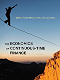The Economics of Continuous-Time Finance (MIT Press)