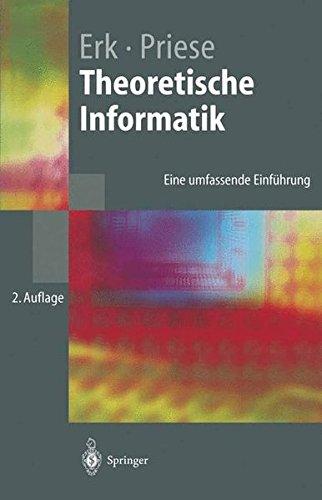 Theoretische Informatik: Eine umfassende Einführung (Springer-Lehrbuch)