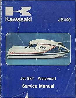 1977-1981 kawasaki jet ski js440 service manual p/n 99963-0001-05 (888):  kawasaki: amazon com: books