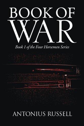 Read Online Book of War: Book 1 of the Four Horsemen Series pdf